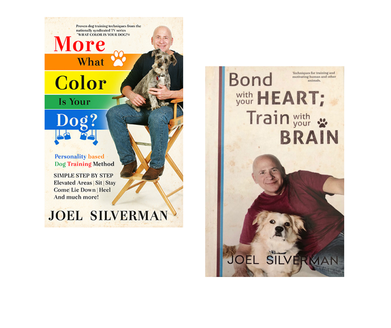 More What Color Is Your Dog? – Bond With Your Heart; Train With Your Brain