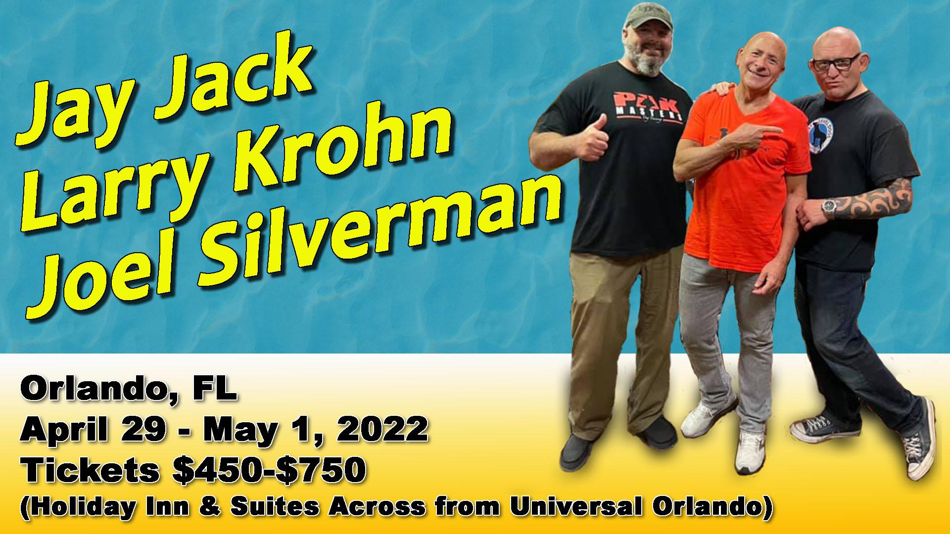 Joel Silverman Larry Krohn Jay Jack